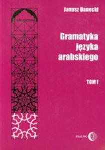 Gramatyka Języka Arabskiego T.1 - 2842385867
