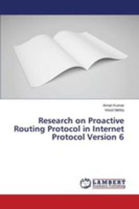 Research On Proactive Routing Protocol In Internet Protocol Version 6 - 2857256675