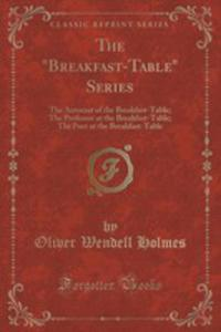 """The """"Breakfast-table"""" Series - 2853044567"""