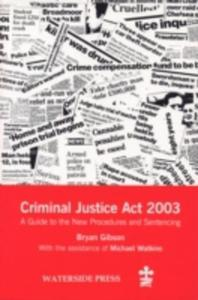 The Criminal Justice Act 2003 - 2849499211
