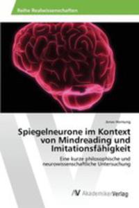 Spiegelneurone Im Kontext Von Mindreading Und Imitationsfähigkeit - 2857251858