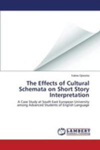 The Effects Of Cultural Schemata On Short Story Interpretation - 2857252730