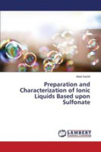 Preparation And Characterization Of Ionic Liquids Based Upon Sulfonate - 2860654546