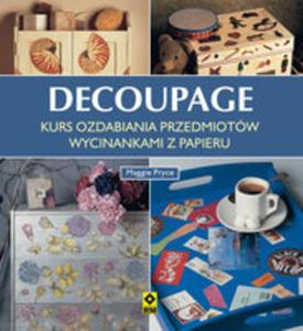 Decoupage Kurs Ozdabiania Przedmiotów Wycinankami Z Papieru - 2840332044