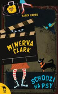 Minerva Clark Schodzi Na Psy - 2840825802