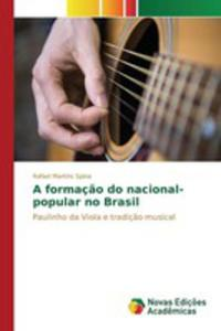 A Formaç~ao Do Nacional-popular No Brasil - 2857267387