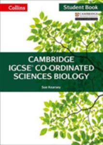 Cambridge Igcse Co-ordinated Sciences Biology Student Book - 2846947472