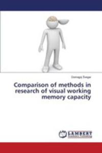Comparison Of Methods In Research Of Visual Working Memory Capacity - 2860339827