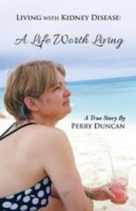 Kidney Disease - A Life Worth Living - 2852930942