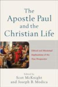 The Apostle Paul And The Christian Life - 2846937186