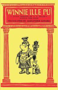 "Winnie Ille Pu A Latin Translation Of A. A. Milne's ""Winnie-the-pooh"" - 2852921306"