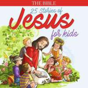 The Bible: Stories Of Jes - 2843984831