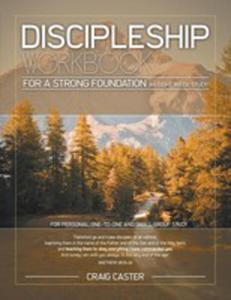 Discipleship Workbook For A Strong Foundation (Men's Design) - 2852927725