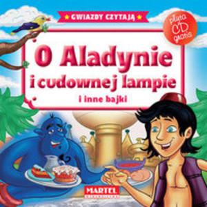 O Aladynie I Cudownej Lampie I Inne Bajki + Cd - 2845331945
