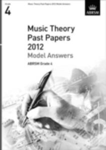 Music Theory Past Papers 2012 Model Answers, Abrsm Grade 4 - 2839923428