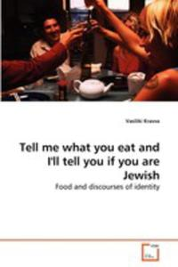 Tell Me What You Eat And I'll Tell You If You Are Jewish - 2857075614