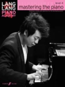 Lang Lang Piano Academy: Mastering The Piano 4 (Piano Solo)