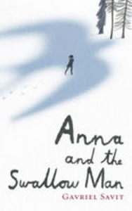 Anna And The Swallow Man - 2840338616