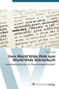 Vom World Wide Web Zum World Wide Worterbuch - 2857201806