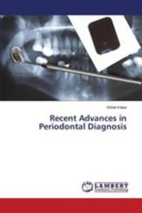 Recent Advances In Periodontal Diagnosis - 2857256338