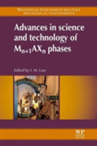 Advances In Science And Technology Of Mn + 1axn Phases - 2850521814