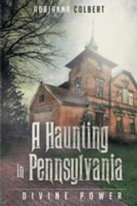 A Haunting In Pennsylvania - 2852928113