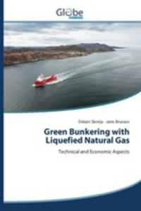 Green Bunkering With Liquefied Natural Gas - 2857257084
