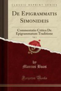 De Epigrammatis Simonideis, Vol. 1 - 2854884363