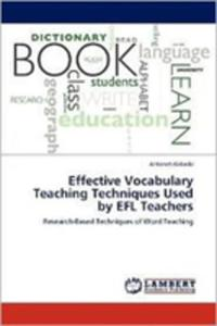 Effective Vocabulary Teaching Techniques Used By Efl Teachers - 2860316855