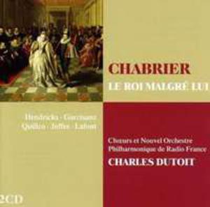 Chabrier: Le Roi Malgre Lui - 2839286675