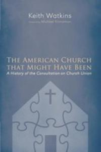 The American Church That Might Have Been - 2848627292