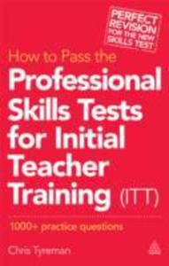 How To Pass The Professional Skills Tests For Initial Teacher Training (Itt) - 2847649862