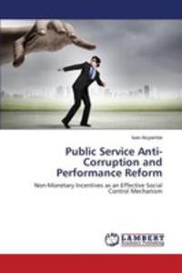 Public Service Anti-corruption And Performance Reform - 2860636268
