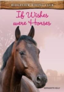 If Wishes Were Horses - 2847650550