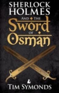 Sherlock Holmes And The Sword Of Osman - 2849931603