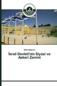 Israil Devleti'nin Siyasi Ve Askeri Zemini - 2857261039