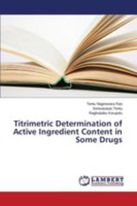 Titrimetric Determination Of Active Ingredient Content In Some Drugs - 2857253466