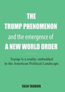 The Trump Phenomenon And The Emergence Of A New World Order - 2853020982