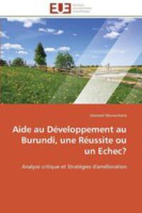 Aide Au Developpement Au Burundi, Une Reussite Ou Un Echec? - 2860394140