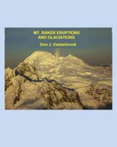 Mount Baker Eruptions And Glaciations - 2852916581