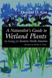 A Naturalist's Guide To Wetland Plants - 2849003493