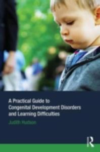 A Practical Guide To Congenital Developmental Disorders And Learning Difficulties - 2849912069