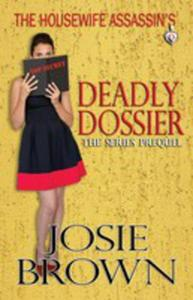 The Housewife Assassin's Deadly Dossier - 2852929411