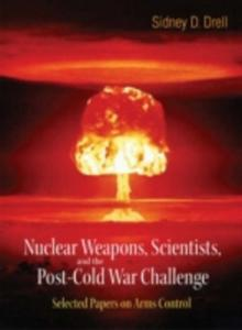 Nuclear Weapons, Scientists, And The Post - Cold War Challenge - 2840043264