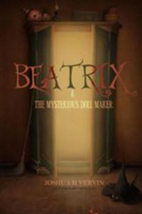 Beatrix & The Mysterious Doll Maker - 2852943867