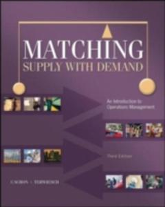 Matching Supply With Demand: An Introduction To Operations Management - 2846925587