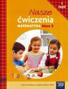Nasze Ćwiczenia. Matematyka Kl. 2 Cz.1 Ne - 2847192284