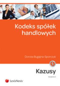 Kodeks Spółek Handlowych Kazusy - 2839836598