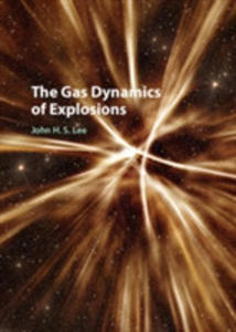 The Gas Dynamics Of Explosions - 2840408395