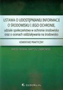 Ustawa O Udostępnianiu Informacji O Środowisku I Jego Ochronie, Udziale Społeczeństwa W Ochronie...